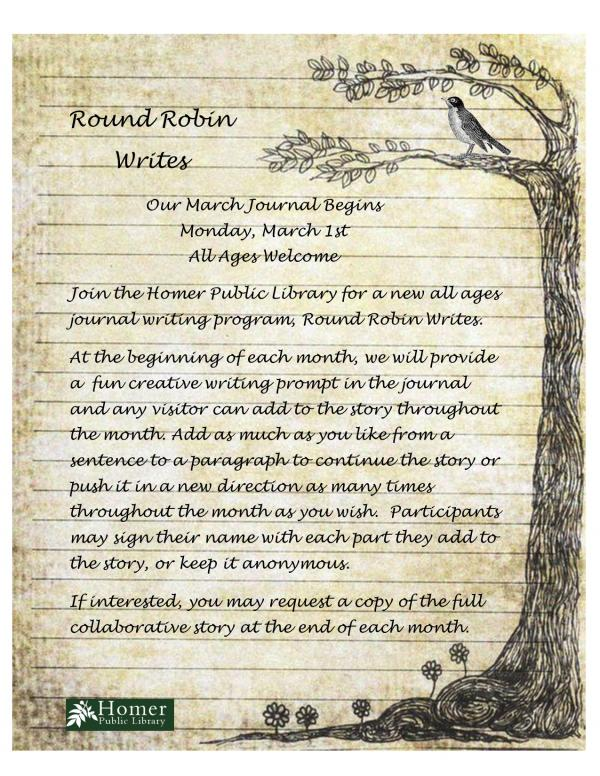 Round Robin Writes, March Journal Begins Monday March 1st, All Ages Welcome