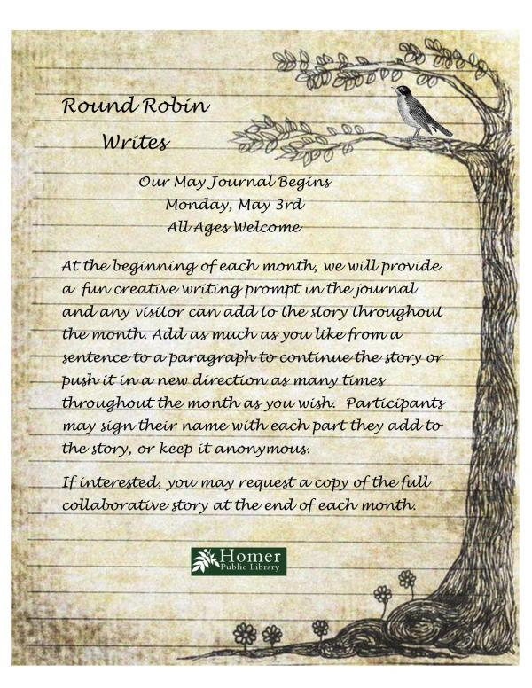 Round Robin Writes, May Journal Begins Monday May 3rd, All Ages Welcome
